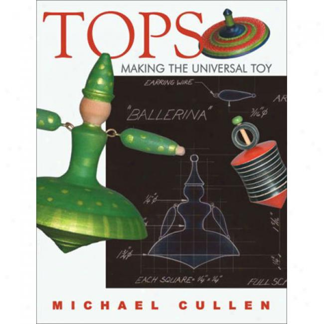 Tops: Composition The Universal Toy