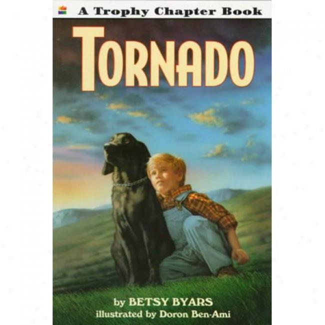 Tornado By Betsy Cromer Byars, Isbn 0064420639