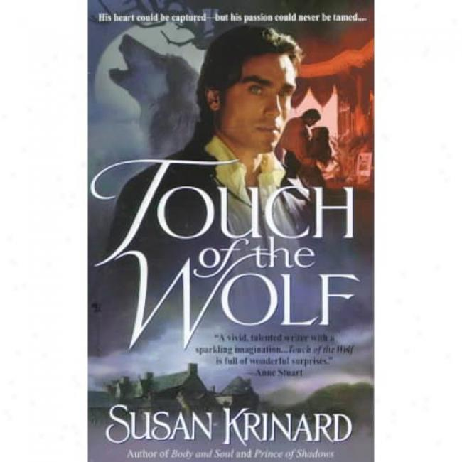 Touch Of The Wolf By Susan Krinard, Isbn 0553580183