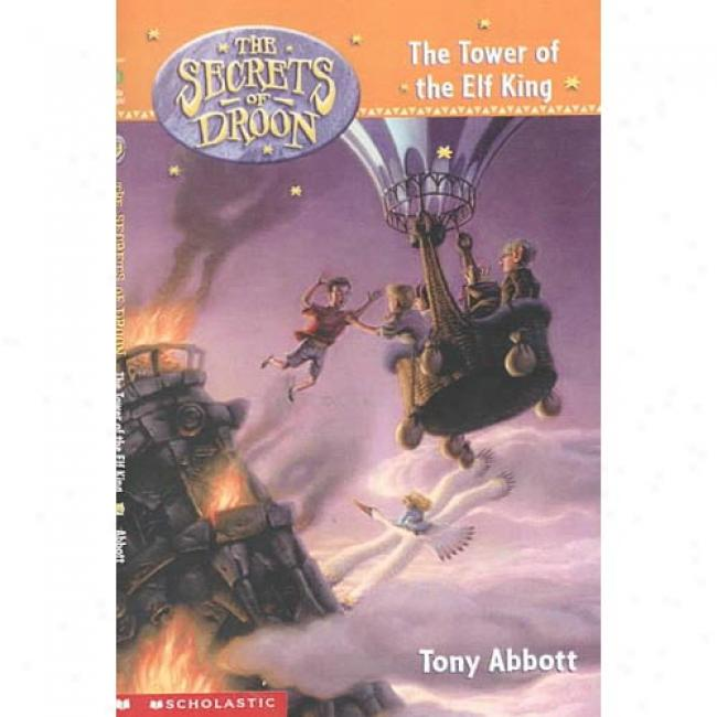 Tower Of The Elf King At Tony Abbott, Isbn 043920772x