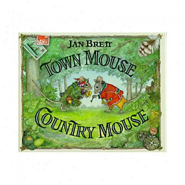 Town Mouse, Country Mouse By Jan Brett, Isbn 0399226222