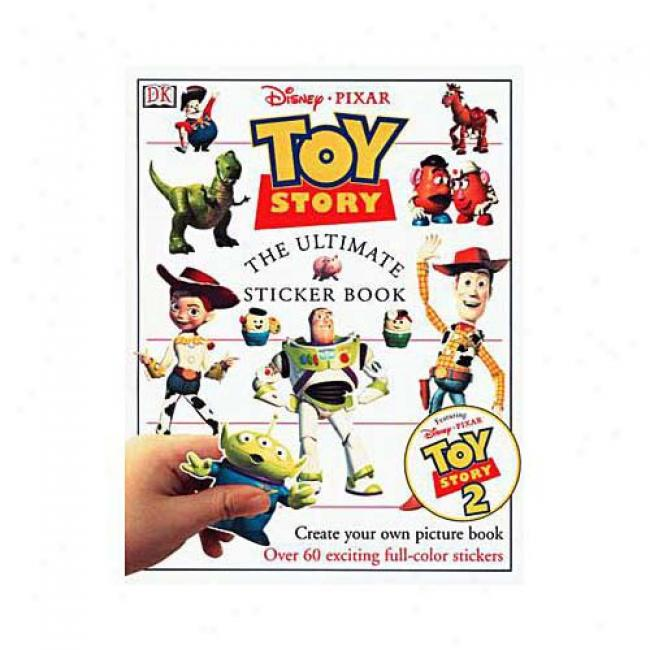 Toy Story: The Ultimate Sticker Book By Dorling Kindersley Publishing, Isbn 0789453436