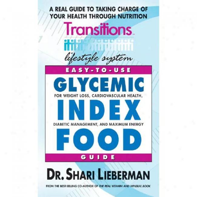 Transitions Lifestyle System Glycemic Index Food Guide