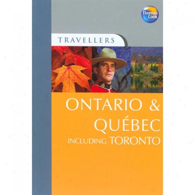 Travellers Ontario & Quebec