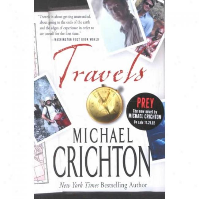 Travels By Michael Crichton, Isbn 0060509058