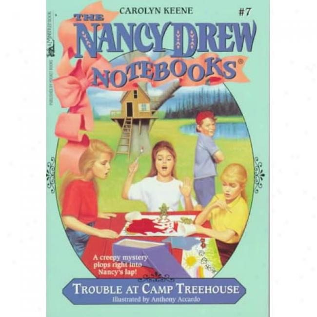 Trouble At Camp Treehouse By Carolyn Keene, Isbn 0671879510