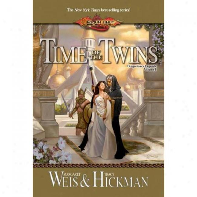 Tsr Dl-time O The Twins By Mqrgaret Weis, Isbn 0786918047
