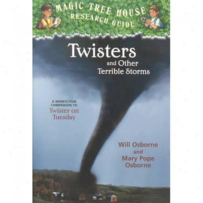 Twisters And Other Excessive Storms By Will Osborne, Isbn 0375813586