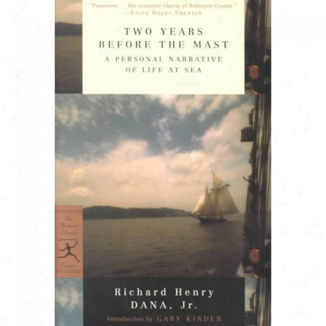 Two Years Before The Mast By Richard Henry Dana, Isbn 0375757945