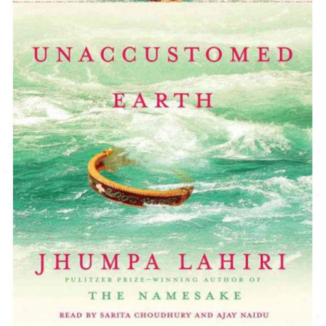 Unaccustomed Earth