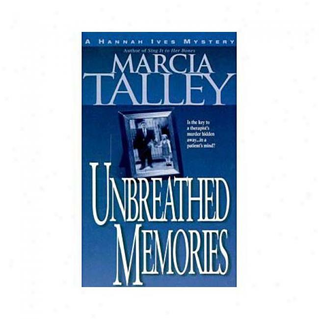 Unbreathed Memories By Marcia Talley, Isbn 0440235189