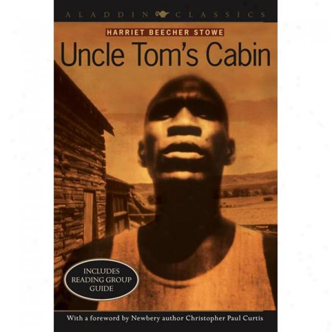 Uncle Tom's Cabin By Harriet Beecher Stowe, Isbn 068985126x