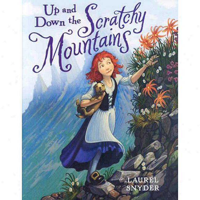 Up And Down The Scratchy Mountains: Or The Search For A Suitable Princess