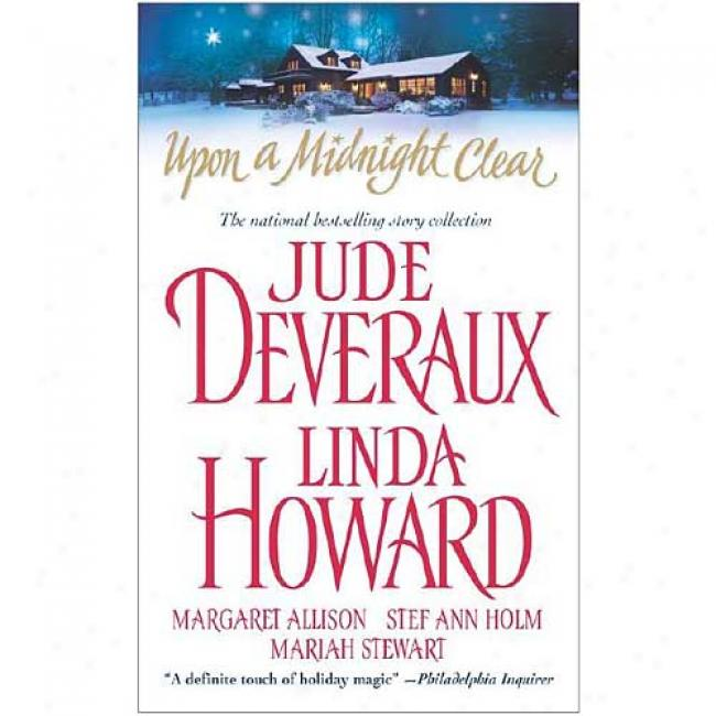 Upon A Midnight Clear By Jure Deveraux, Isbn 0671019880