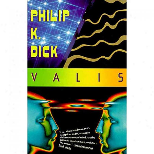 Valis By Philip K. Dick, Isbn 0679734465