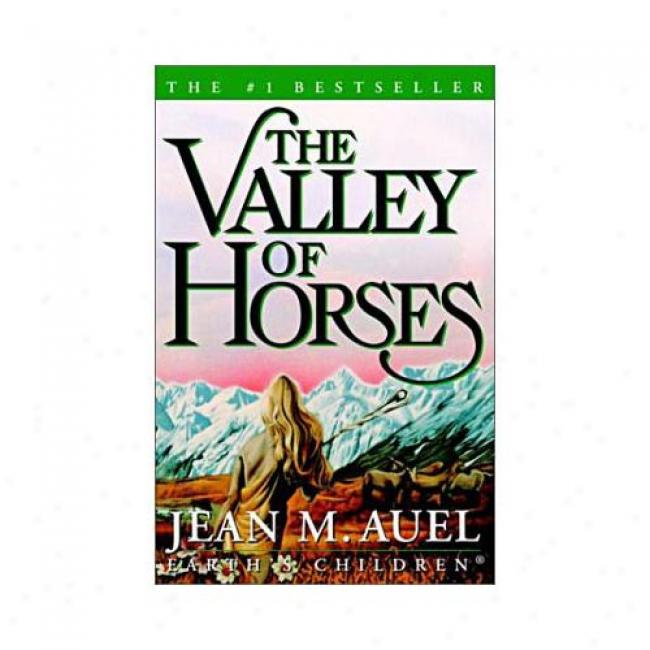 Valley Of Horses By Jean M. Auel, Isbn 0609610988