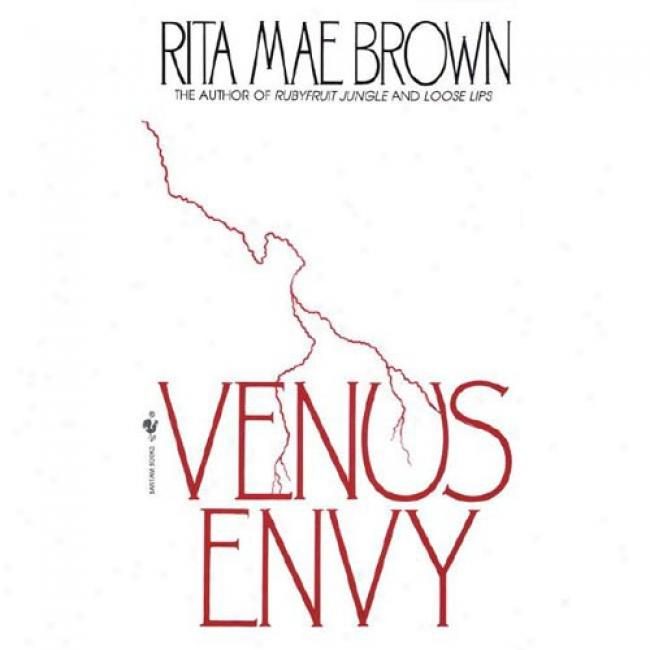 Venus Envy By Rita Mae Brown, Isbn 0553564978