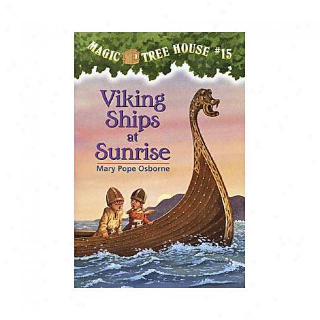 Viking Ships At Sunrise By Mary Pope Osborne, Isbn 0679890610