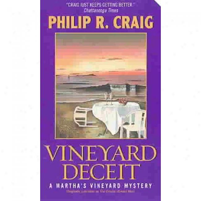 Vineyard Deceit: A Martha's Vineyard Mystery By Philip R. Craig, Isbn 006054290x