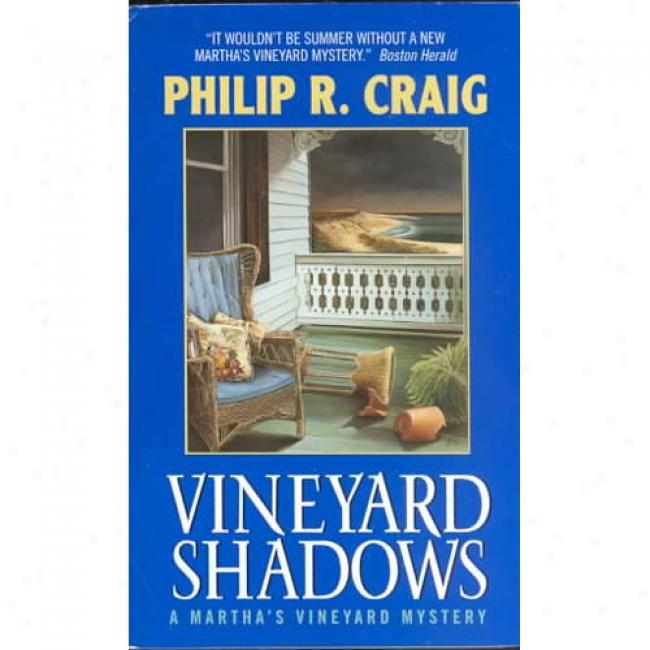 Vineyard Shadows By Philip R. Craig, Isbn 0380820994