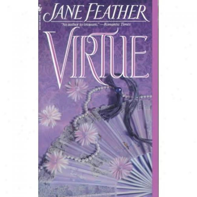 Virtue By Jane Feather, Isbn 0553560549