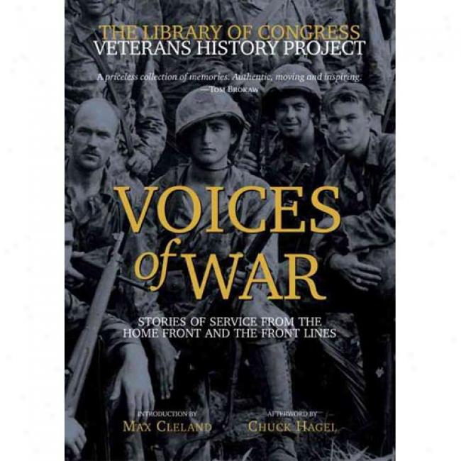 Voices Of Wwr: Stories Of Service From The Home Front And The Front Lines