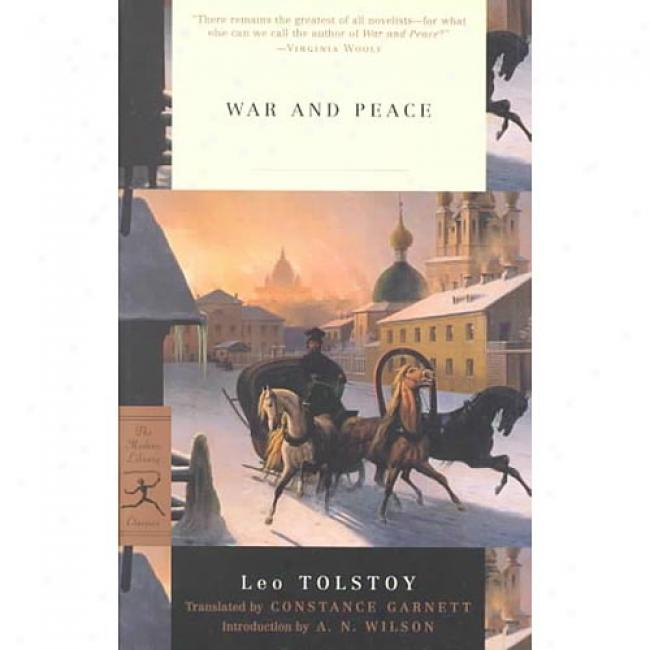 Art of ~ And Peace By Leo Tolstoy, Isbn 0375760644