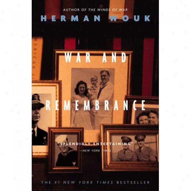 War And Remembrance By Herman Wouk, Isbn 0316954993