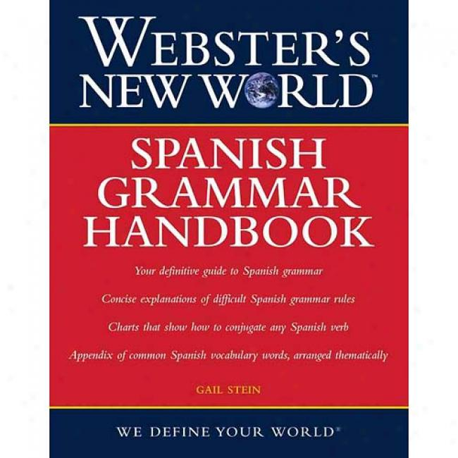 Webster's New Worldspanish Grammar Handbook