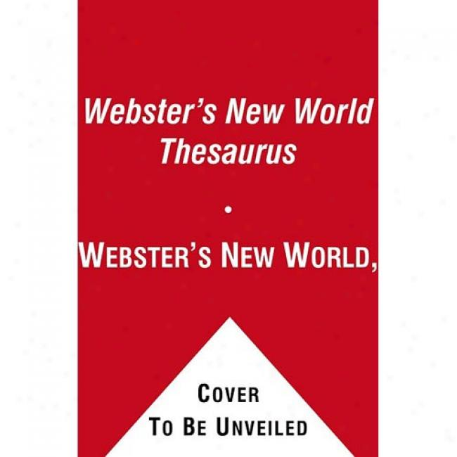 Webster's New World(tm) Thesaurus By Webster's Recent World, Isbn 0743470729