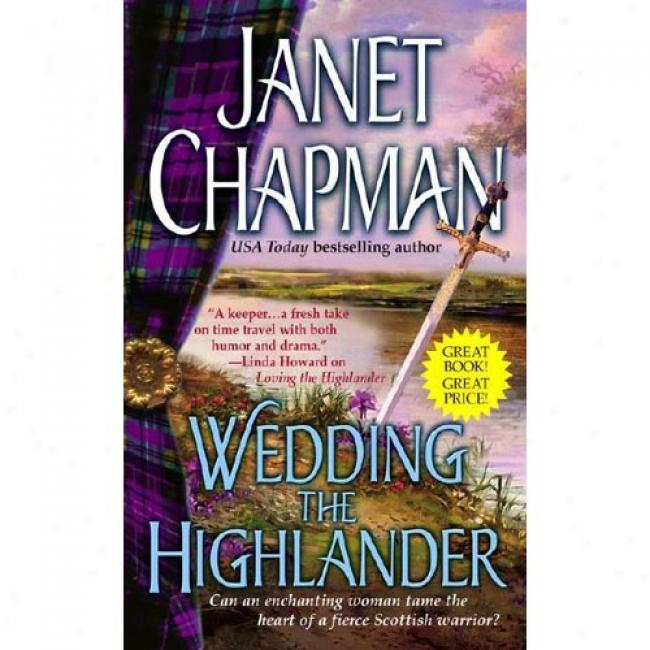 Wedding The Highlander