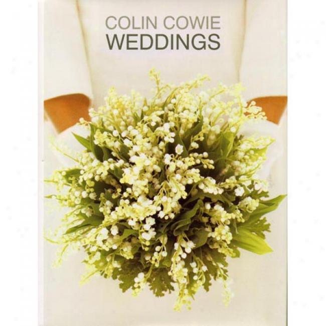 Weddings By Colin Cowie, Isbn 0316246611