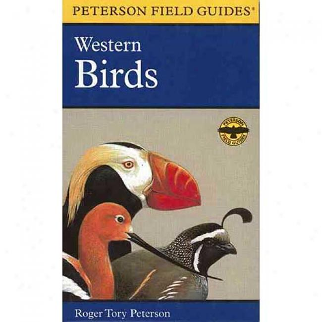 Western Birds By Roger Tory Peterson, Isbn 016813218x