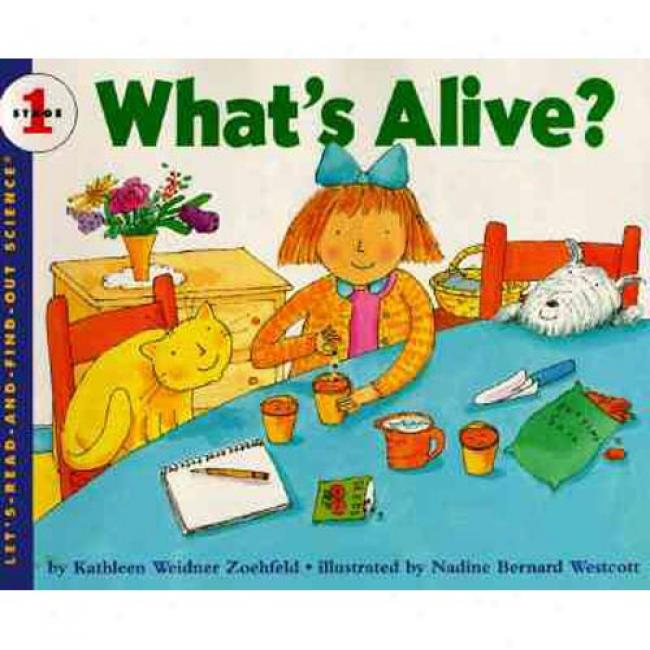 What's Alive? Near to Kathleen Weidner Zoehfeld, Isbn 0064451321