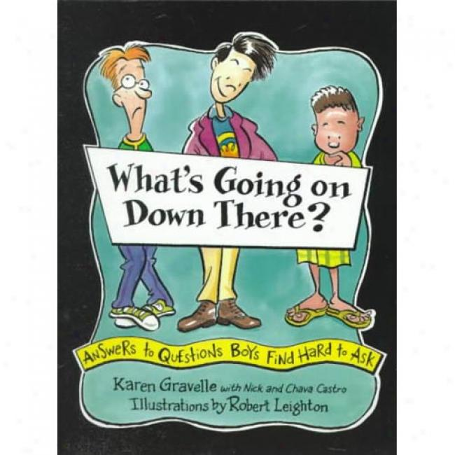 What's Going On Down There By Karen Gravelle, Isbn 0802775403