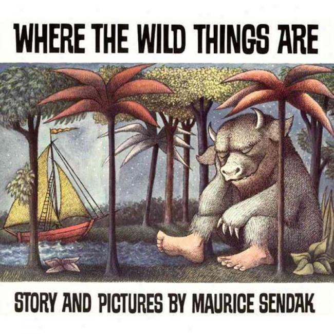 Where The Wild Things Are By Maurice Sendak, Isbn 0060254920