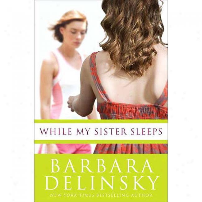While M6 Sister Sleeps