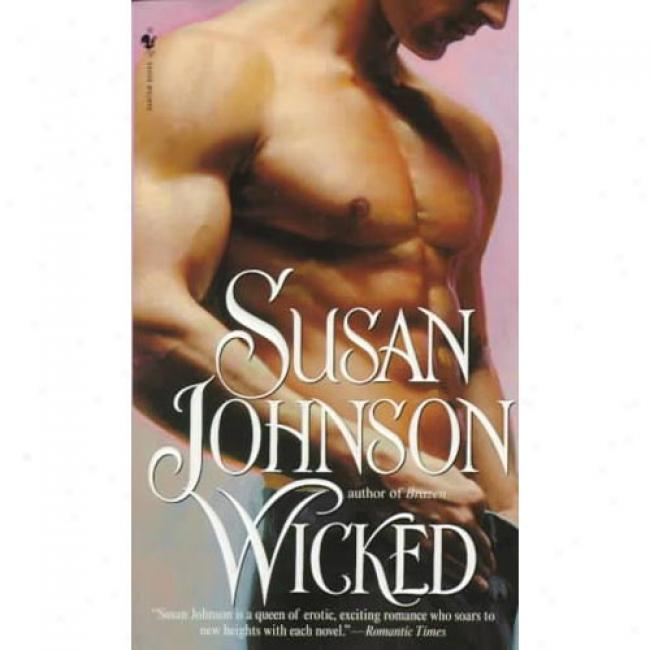 Wicked By Susan Johnson, Isbb 0553572148