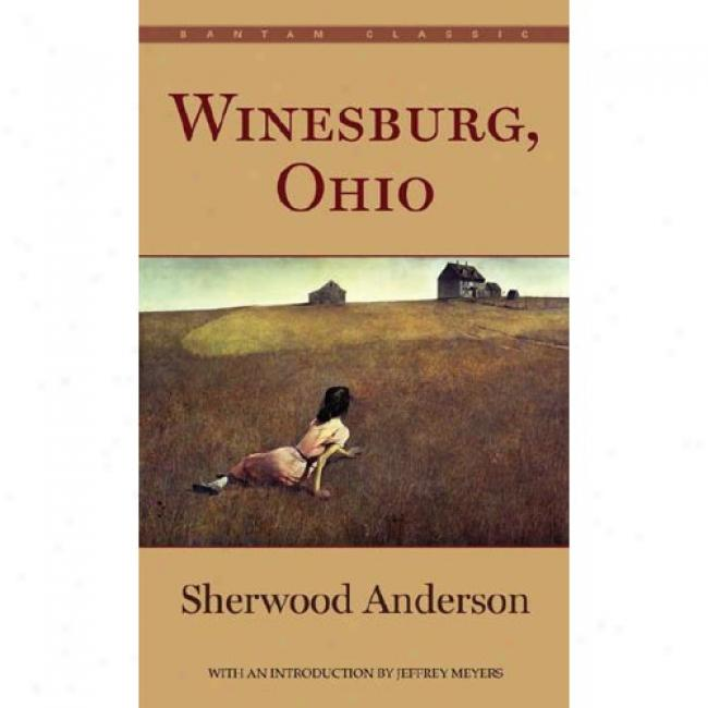 Winesburg, Ohio By Sherwood Anderson, Isbn 055321439x
