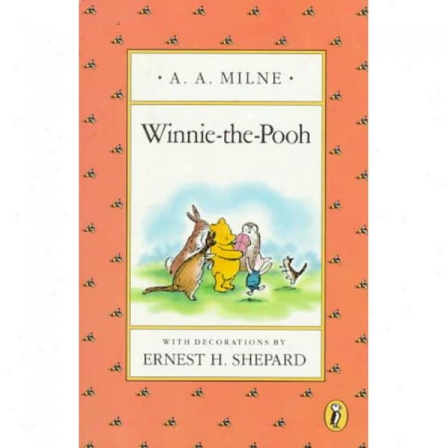 Winnie The Pooh By A. A. Milne, Isbn 0140361219
