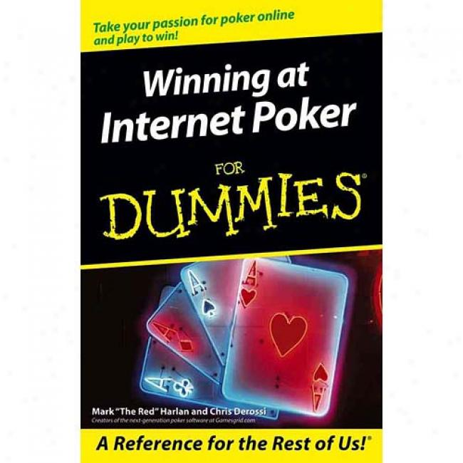 Winning At Internet Poker For Dummie