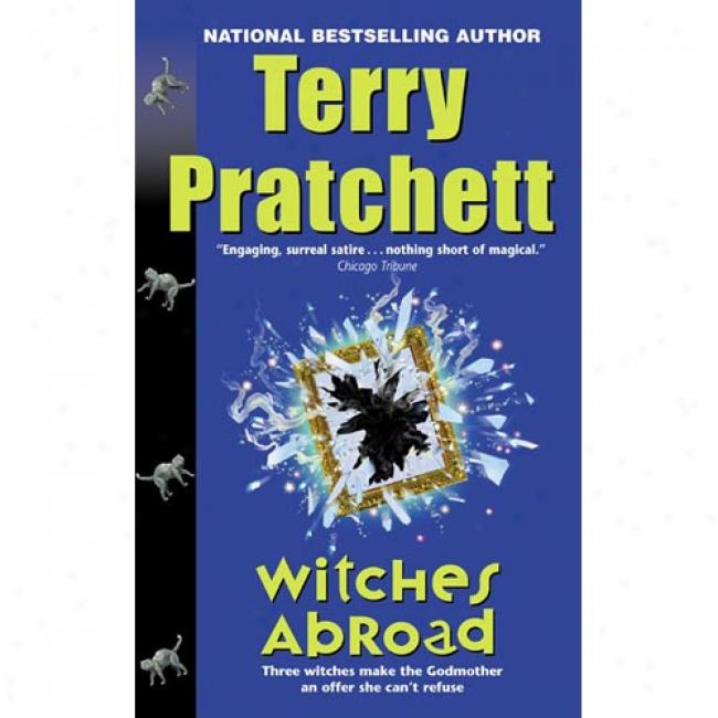Witches Abroad By Terry Pratchett, Isbn 0061020613