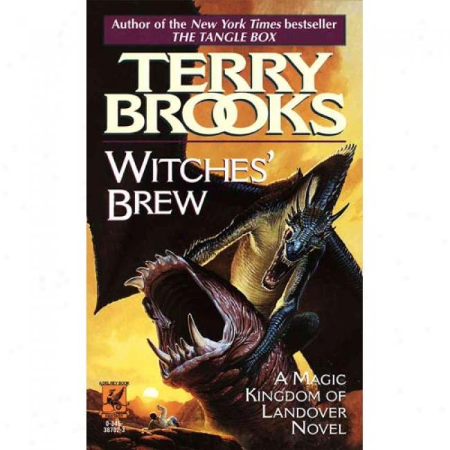 Witches' Brew By Terry Brooks, Isbn 0345387023