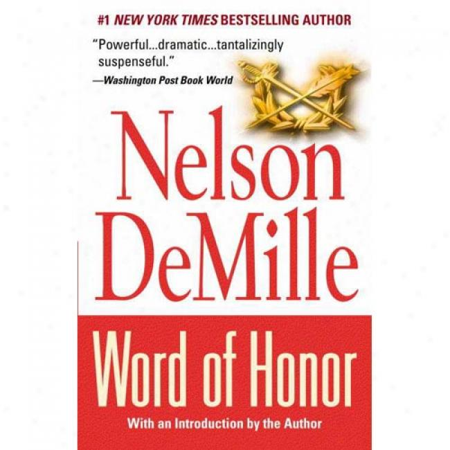 Word Of Dignify By Nelson Demille, Isbn 0446674826