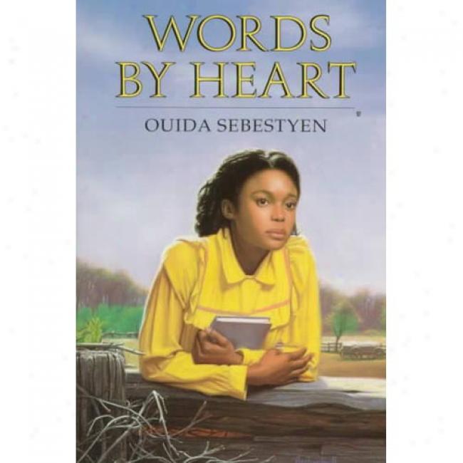 Words By Heart By Ouida Sebestyrn, Isbn 044041346x