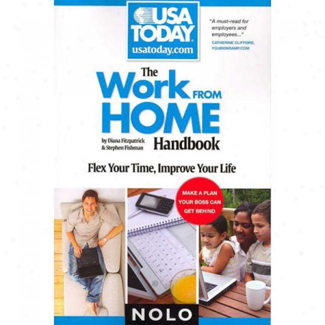 Work From Home Handbook: Flex Your Time, Improve Your Life