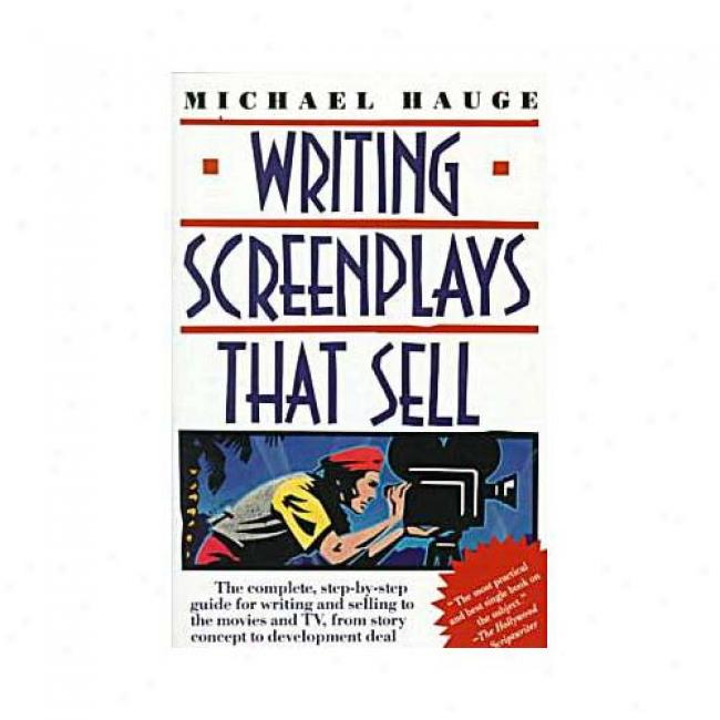 Writing Screenplays That Sepl By Michael Hauge, Isbn 0062725009