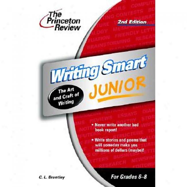 Writing Smart Junior By C. L. Brantley, Isbn 0375762612