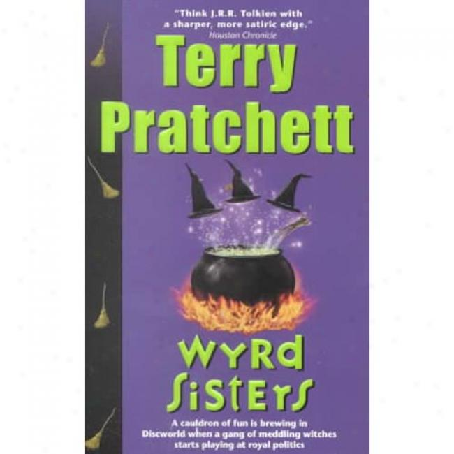 Wyrd Sisters B6 Terry Pratchett, Isbn 0061020664