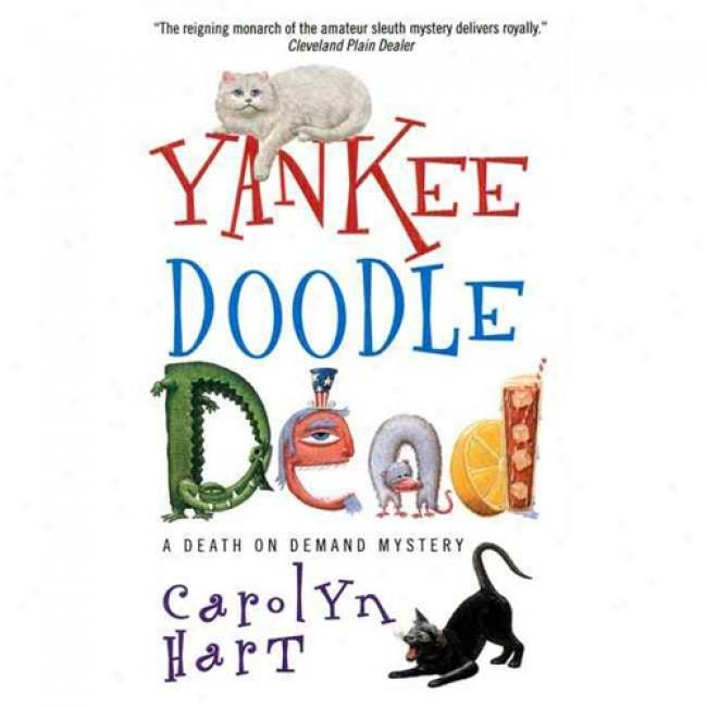 Yankee Doodle Dead By Carolyn G. Hart, Isbn 0380793261